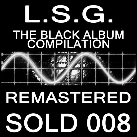 L.S.G. The Black Album Remastered