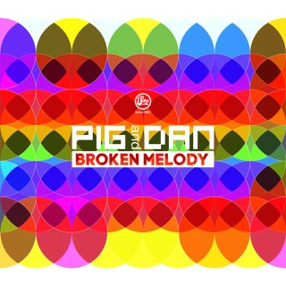 Pig & Dan - Broken Melody