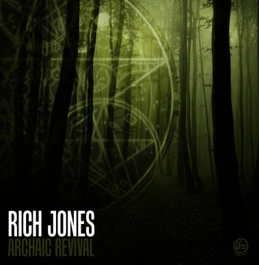 Rich Jones - The Archaic Revival