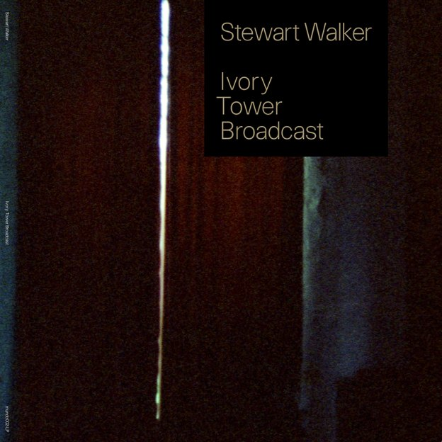 Stewart Walker Ivory Tower Broadcast Cover